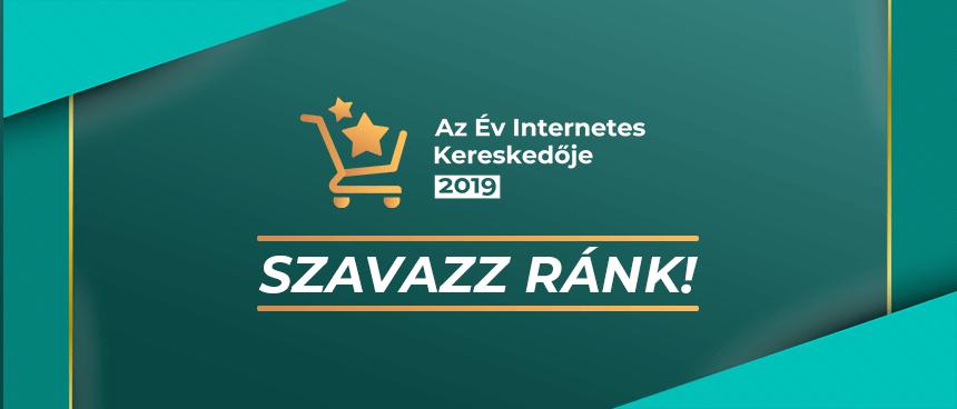 Az Év Internetes Kereskedője 2019 – Szavazz ránk!
