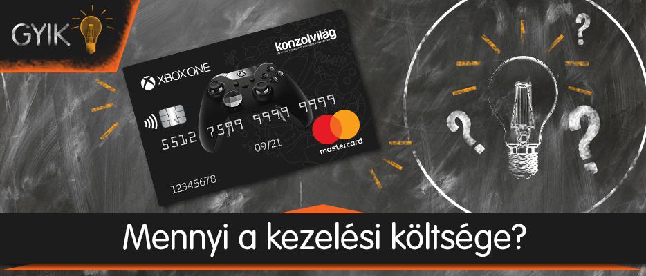 Konzolvilág Mastercard – Mennyi a kezelési költség?