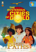 The Mysterious Cities of Gold: Secret Paths (PC) Letölthető
