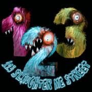 123 Slaughter me Street (Letölthető)