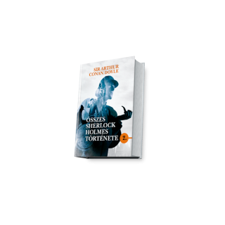 Sir Arthur Conan Doyle összes Sherlock Holmes története 2. AJÁNDÉKTÁRGY