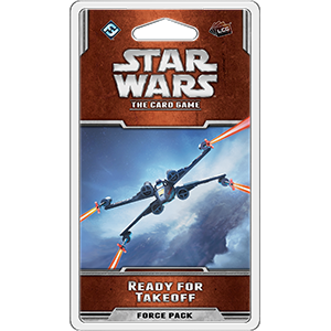 Star Wars LCG: Ready for Takeoff (Rogue Cycle 1) Ajándéktárgyak
