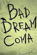 Bad Dream: Coma (Letölthető)